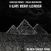 I Was Born Leader by Lorenzo Panico