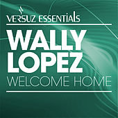 Welcome Home by Wally Lopez