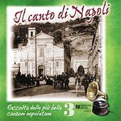 Il canto di Napoli, Vol. 3 by Various Artists