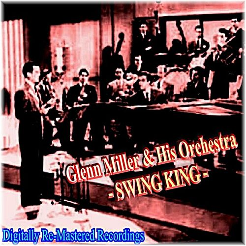 Swing King by Glenn Miller