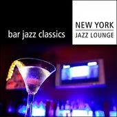 Bar Jazz Classics by New York Jazz Lounge