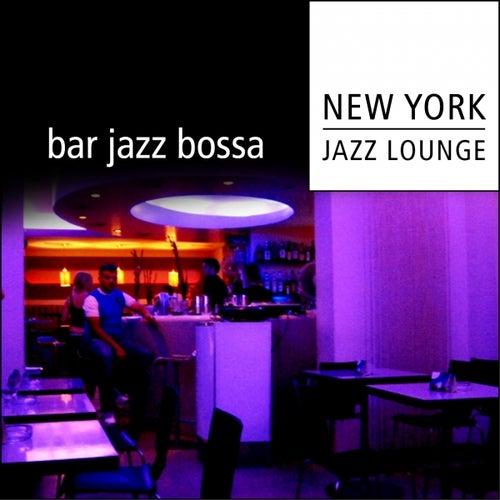 Bar Jazz Bossa by New York Jazz Lounge