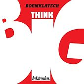 Think Big by Boemklatsch