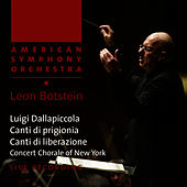 Dallapiccola: Canti di prigionia / Canti di liberazione by American Symphony Orchestra