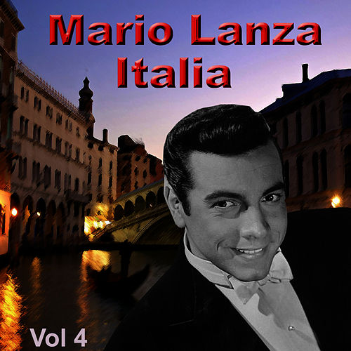 Italia, Vol. 4 by Mario Lanza