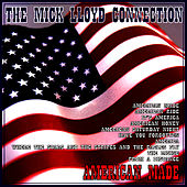 American Made by The Mick Lloyd Connection