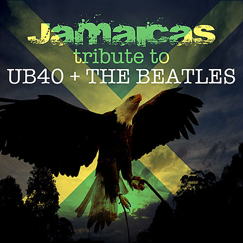 Jamacia's Tribute to UB40 &The Beatles von Various Artists