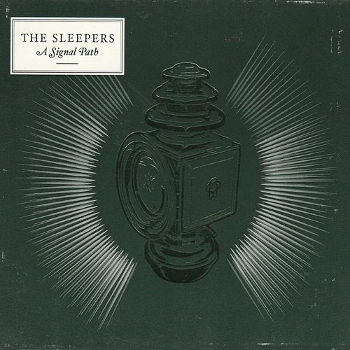 A Signal Path by The Sleepers