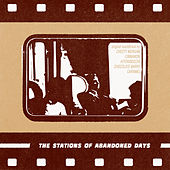The Station of Abandoned Days (18fps vol. 3) - EP by Various Artists