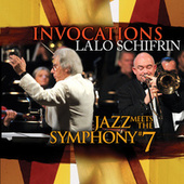 Invocations: Jazz Meets the Symphony #7 by Lalo Schifrin