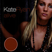 Alive by Kate Ryan