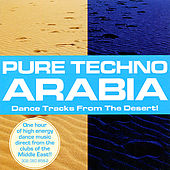 Pure Techno Arabia by Various Artists