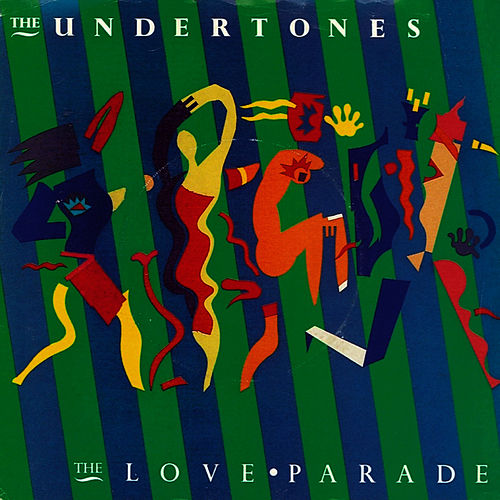 The Love Parade by The Undertones