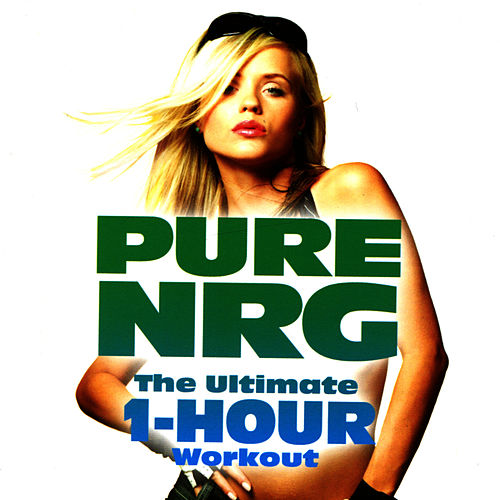 The Ultimate 1-Hour Workout by PureNRG