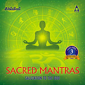 Sacred Mantras Salutation To The God Vol 3 by Various Artists