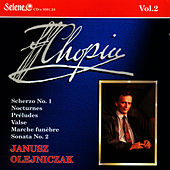 Chopin: Scherzo, Nocturnes, Preludes, Valse, March, Sonata No.2 by Janusz Olejniczak