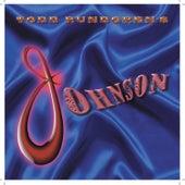 Todd Rundgren's Johnson by Todd Rundgren