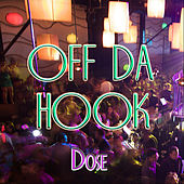 Off Da Hook (Clean) by Dose