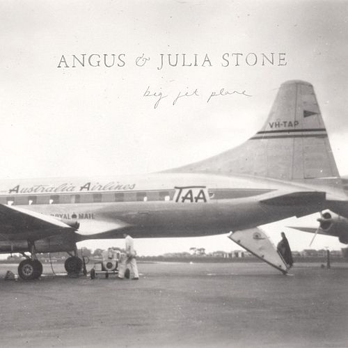 Big Jet Plane [EP] by Angus & Julia Stone