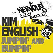 Jumpin' and Bumpin' by Kim English