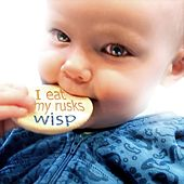 I Eat My Rusks - EP by Wisp