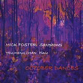 October Dances by Mick Foster