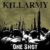 One Shot by Killarmy