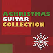 Christmas Guitar Collection by Christmas Guitar Collection