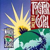 Together For The Gospel - March For Jesus by Various Artists