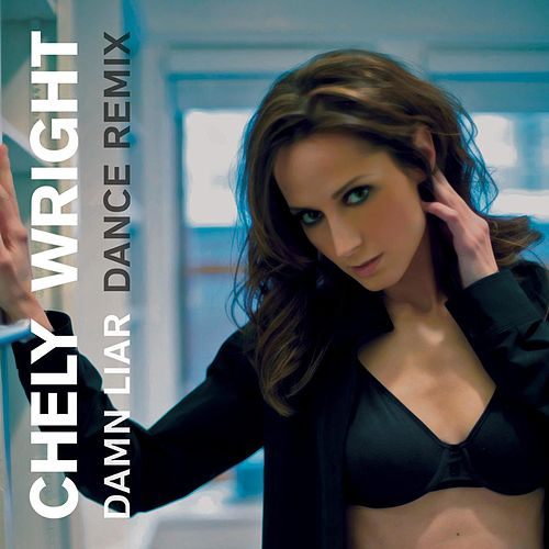 Damn Liar (The Remixes) - EP by Chely Wright