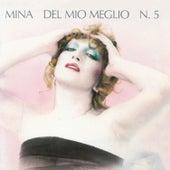 Del Mio Meglio N. 5 by Mina