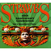 40th Anniversary Celebration - Vol 1: Strawberry Fayre by Various Artists