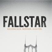 Reconciler. Refiner. Igniter. by Fallstar