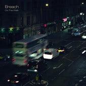 On The Walk by Breach