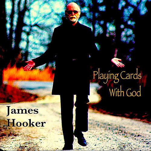 Playing Cards With God by James Hooker