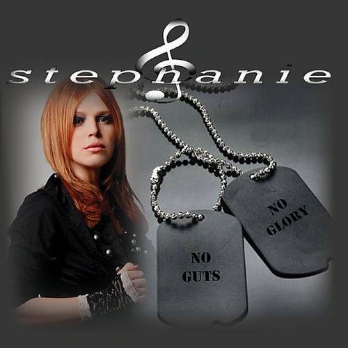 No Guts No Glory by Stephanie
