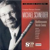 Recorder Recital: Schneider, Michael - Handel, G.F. / Telemann, G.P. / Barsanti, F. / Scarlatti, A. / Sammartini, G. / Mancini, F. / Castrucci, P. by Various Artists