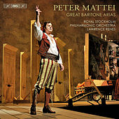 Mattei, Peter: Great Baritone Arias by Peter Mattei