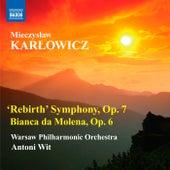 Karlowicz: 'Rebirth' Symphony - Bianca da Molena by Antoni Wit