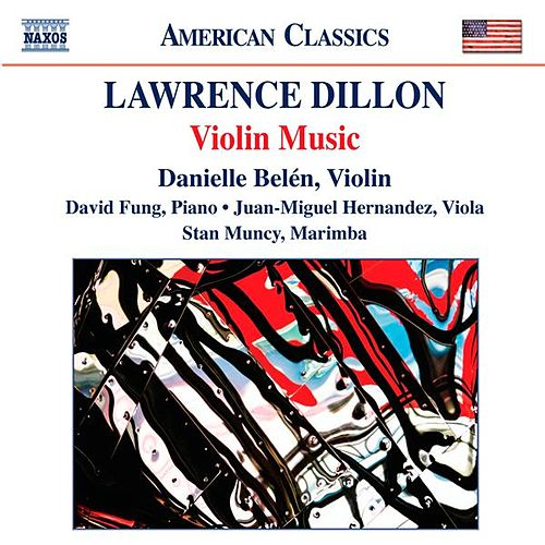 Music of Lawrence Dillon by Various Artists