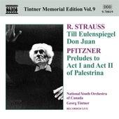 Strauss: Till Eulenspiegel - Don Juan - Pfitzner: Palestrina: Preludes by Georg Tintner
