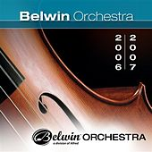 Belwin Orchestra (2006-2007) by Various Artists