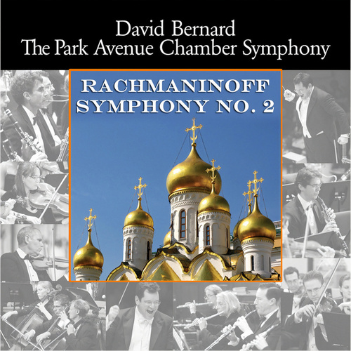 Rachmaninov: Symphony no. 2 by David Bernard