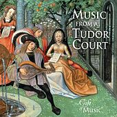 Music for a Tudor Court by Various Artists