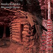 Stanley Kubrick's Mountain Home by Various Artists