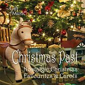 Christmas Past: Nostalgic Christmas Favourites & Carols by Various Artists