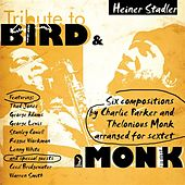 Tribute to Bird and Monk von Heiner Stadler