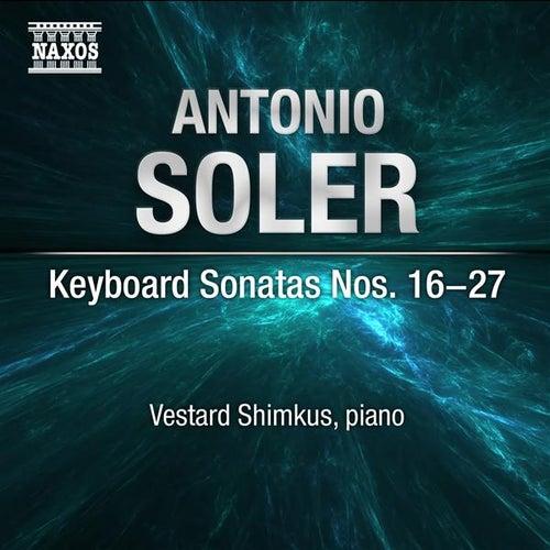 Soler: Keyboard Sonatas Nos. 16-27 by Vestard Shimkus