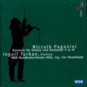 Paganini: Konzerte für Violine und Orchester 2 & 4 by Ingolf Turban
