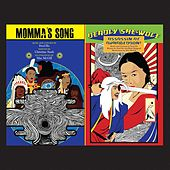 Ho: Deadly She-Wolf Assassin at Armageddon! / Momma's Song by Various Artists